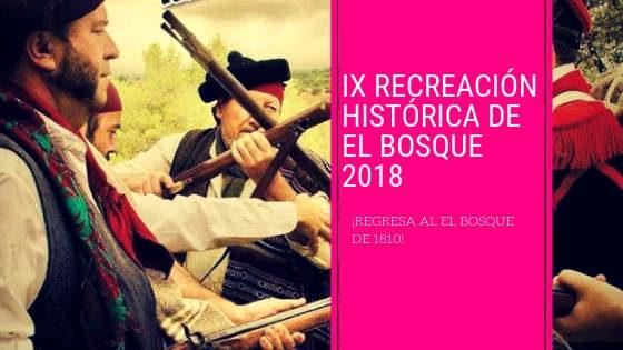 RECREACIÓN HISTÓRICA DE EL BOSQUE 2018
