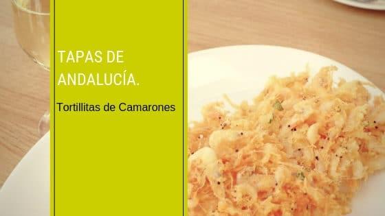 Tapas de Andalucía - Tortillitas de Camarones