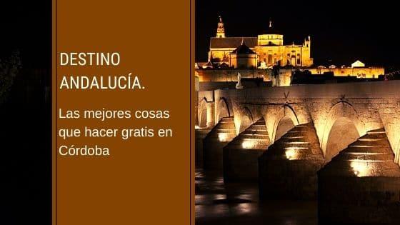 Las mejores cosas que hacer gratis en Córdoba