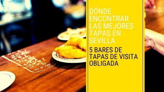 Bares de Tapa en Sevilla