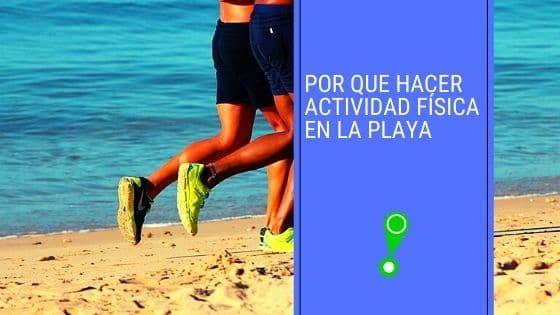 Por que hacer actividad física en la playa